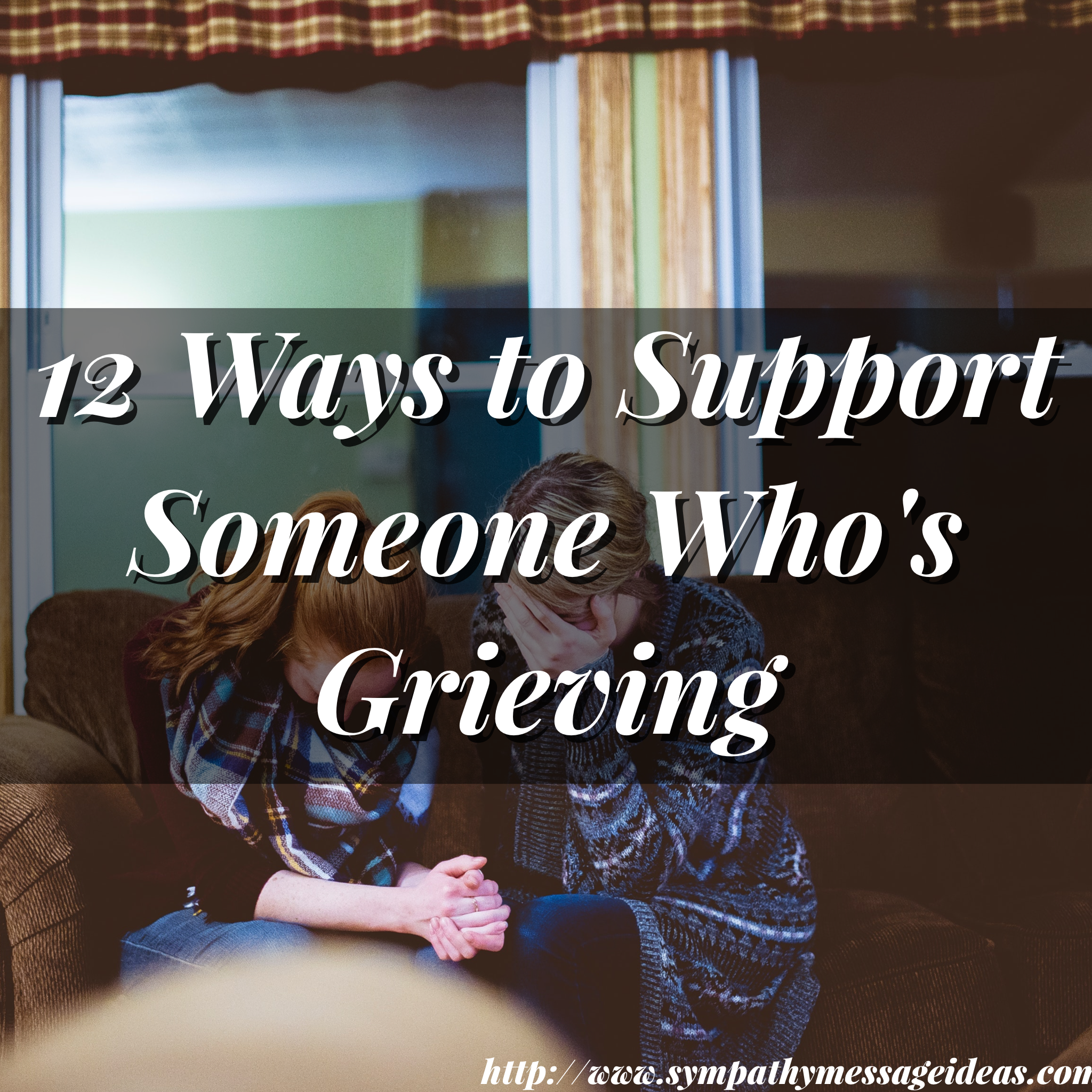 12 ways to support someone whos grieving sympathy card messages ways to support someone whos grieving izmirmasajfo