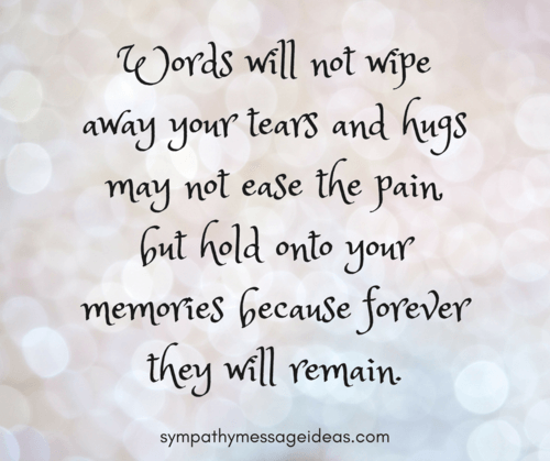 Hold onto Memories Condolence Quote