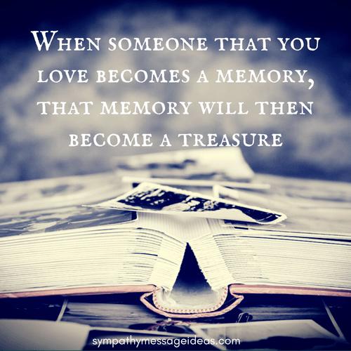 Memory Becomes a Treasure Sympathy Quote