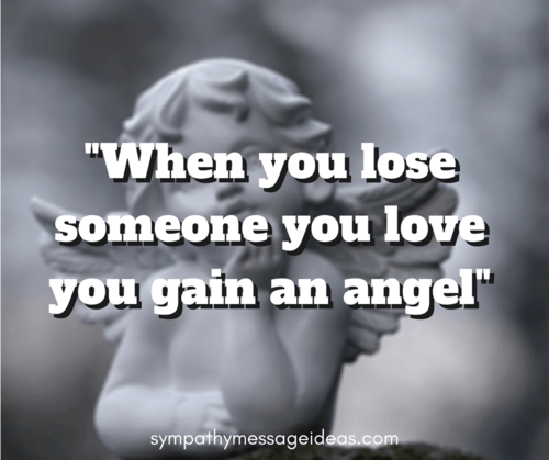 When You Lose Someone You Love You Gain an Angel Quote