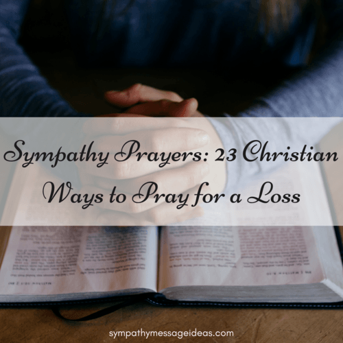 Sympathy Prayers to Pray for a Loss