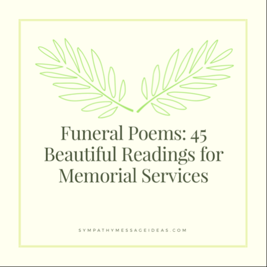 Funeral Poems: 45 Beautiful Readings for Memorial Services