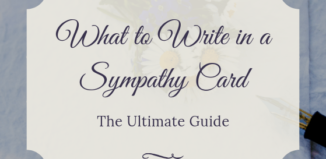 What to Write in a Sympathy Card: The Ultimate Guide