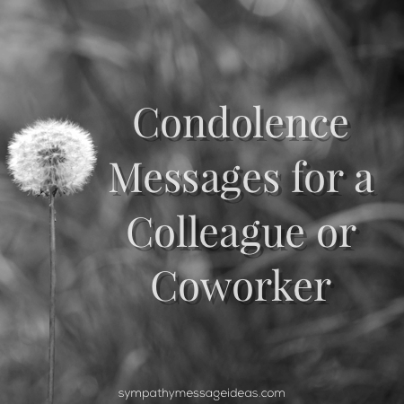 42 Condolence Messages For Colleagues Coworkers Sympathy Card Messages