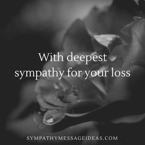 deepest sympathy for your loss quote