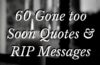 gone too soon quotes