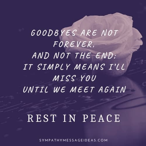 goodbyes are not forever rest in peace quote