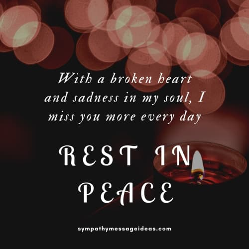 miss you every day rip message
