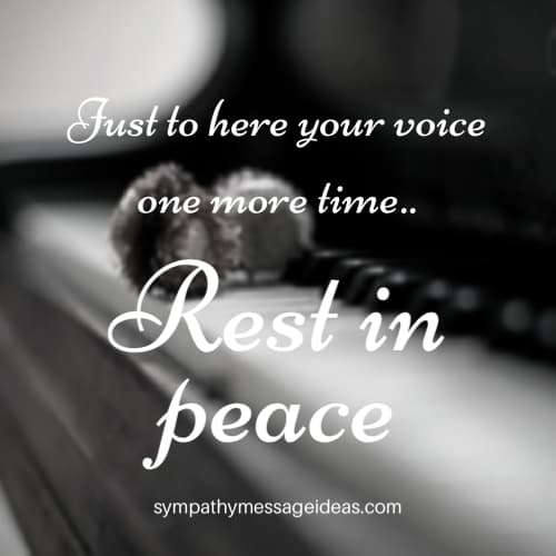 rest in peace quote hear your voice
