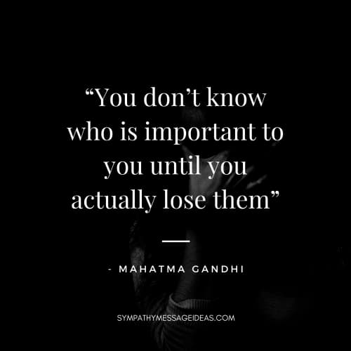 short loss of a loved one quote gandhi