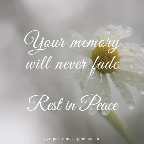 your memory will never fade rip quote