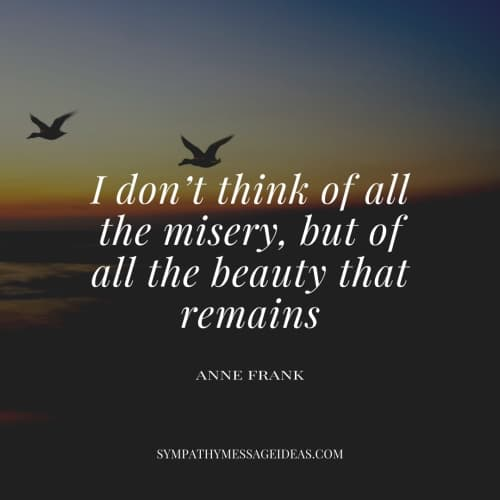 inspirational quote about losing a friend Anne frank