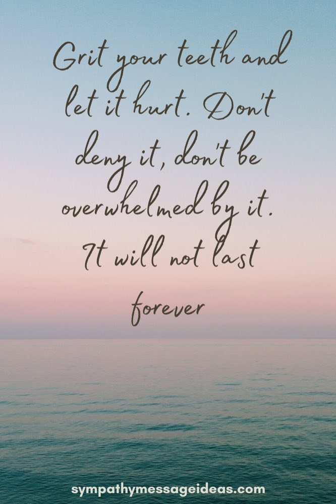grief will not last forever quote