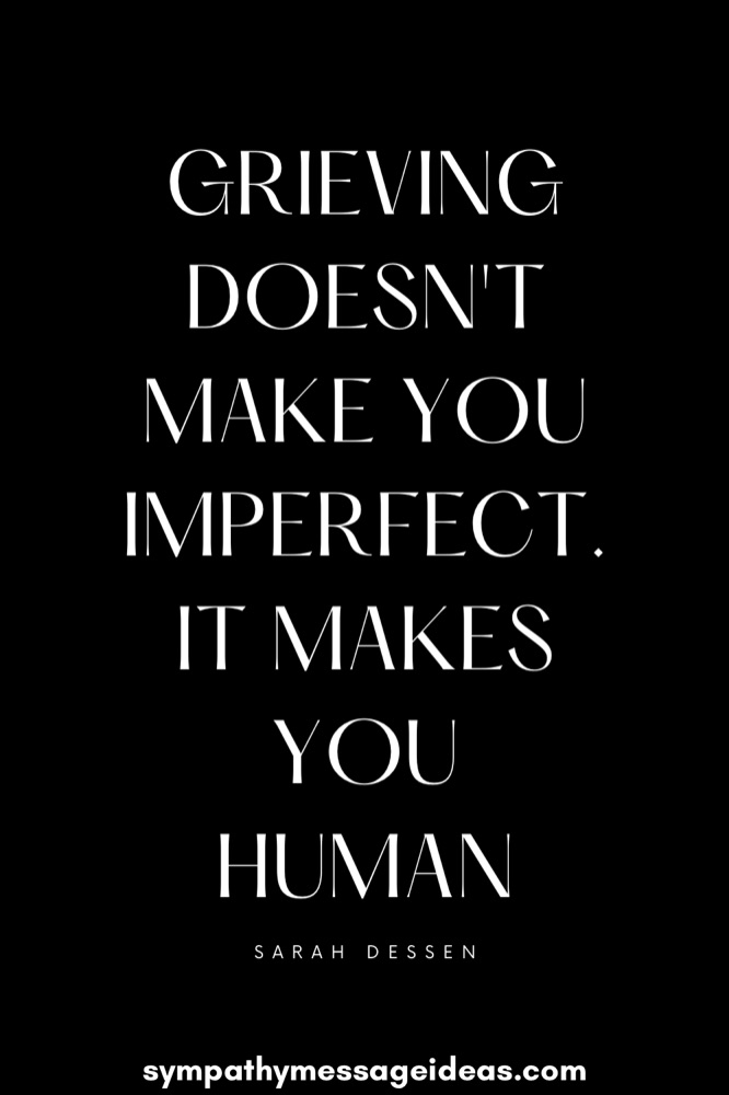grieving makes you human quote