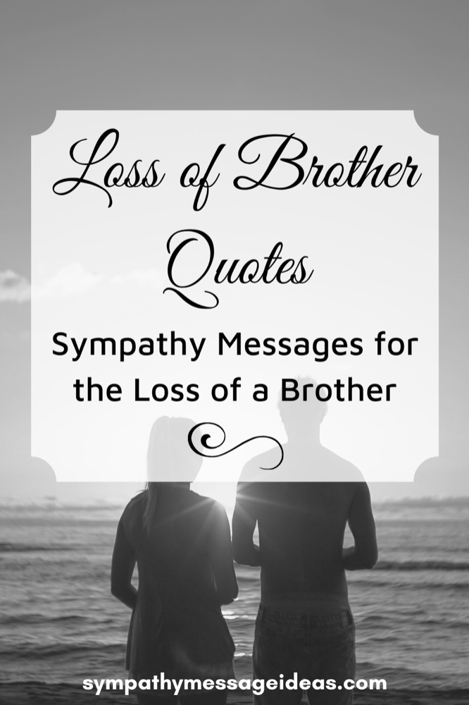 loss of brother quotes and sympathy messages pinterest small
