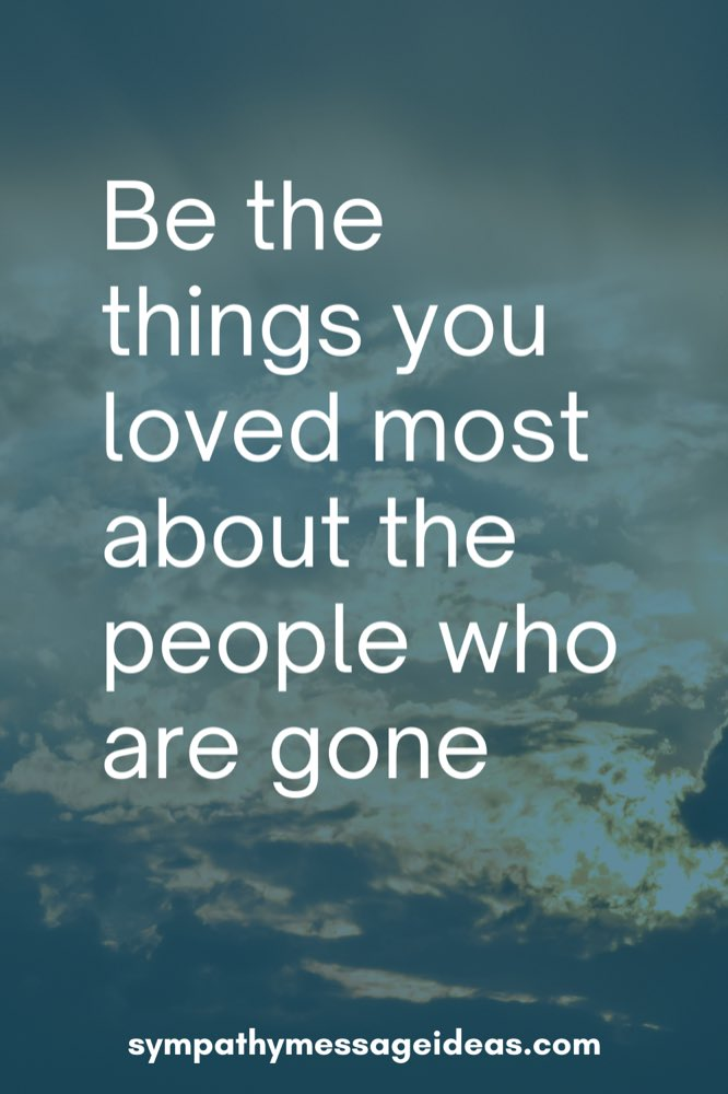be the things you loved most about the people who are gone quote