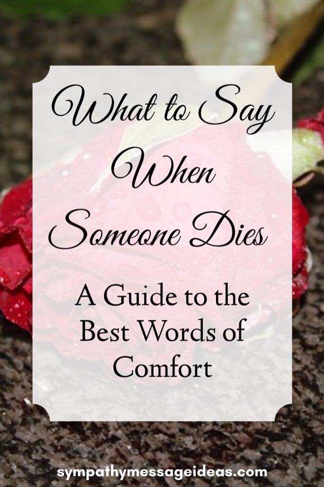 What to say when someone dies Pinterest small