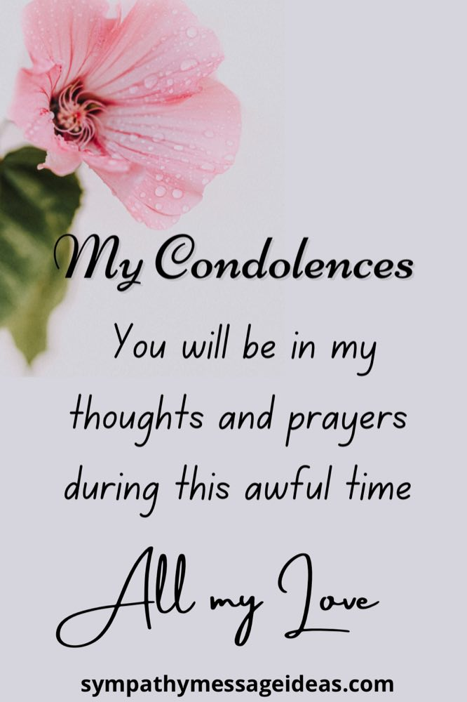 my condolences for your loss message