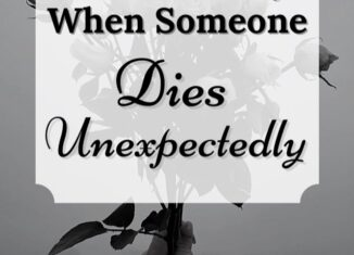what to say when someone dies unexpectedly