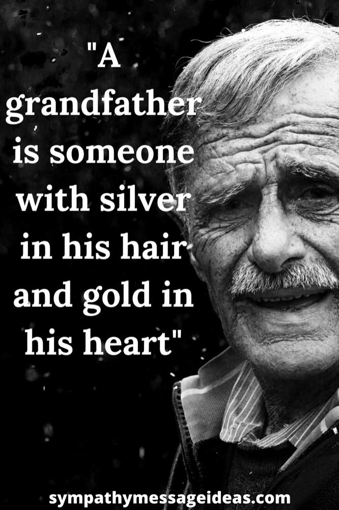 moving loss of grandfather quote