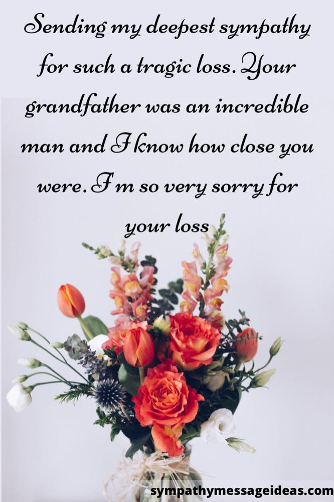 sympathy message for loss of grandfather