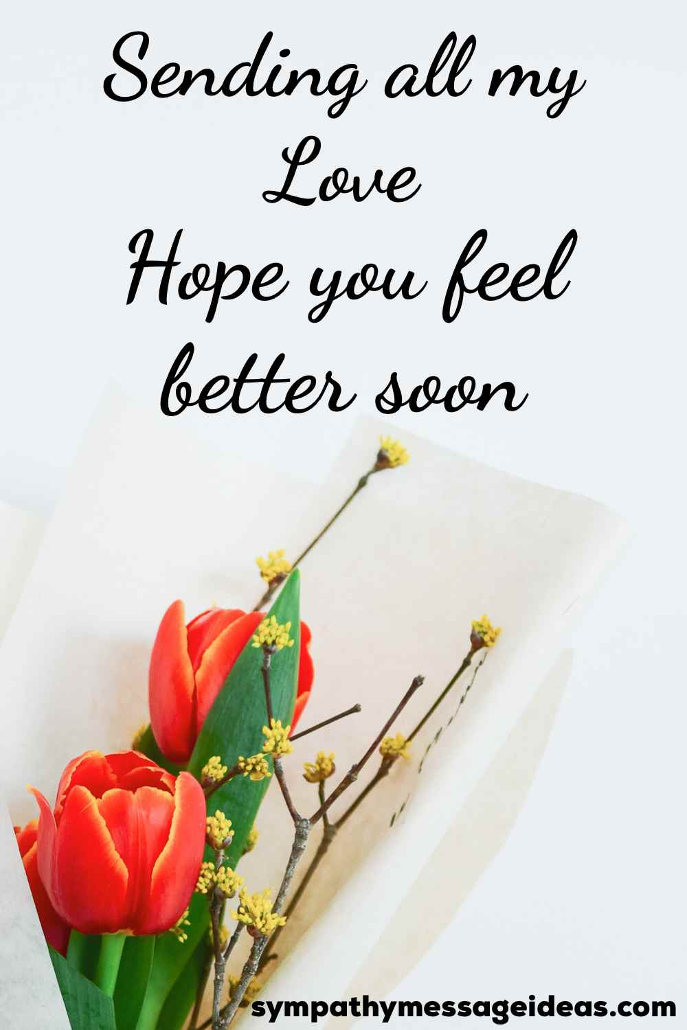 hope you feel better soon message