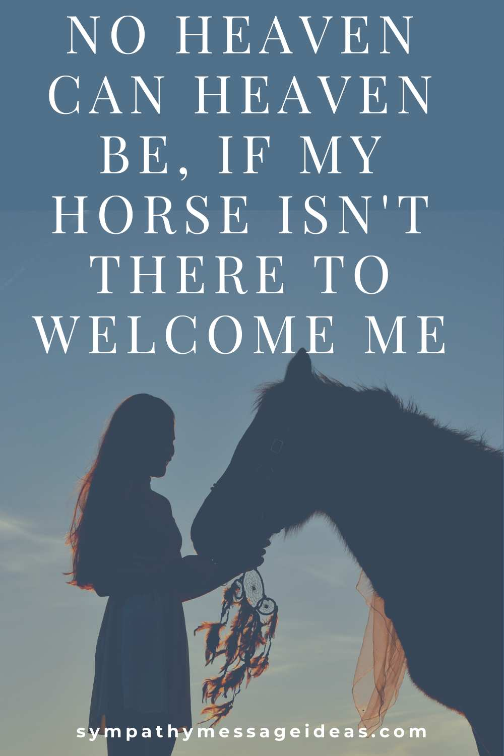 horse heaven welcome quote