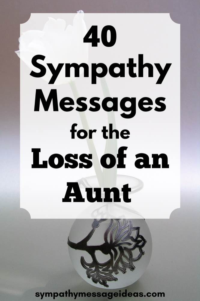 sympathy messages for loss of aunt pinterest