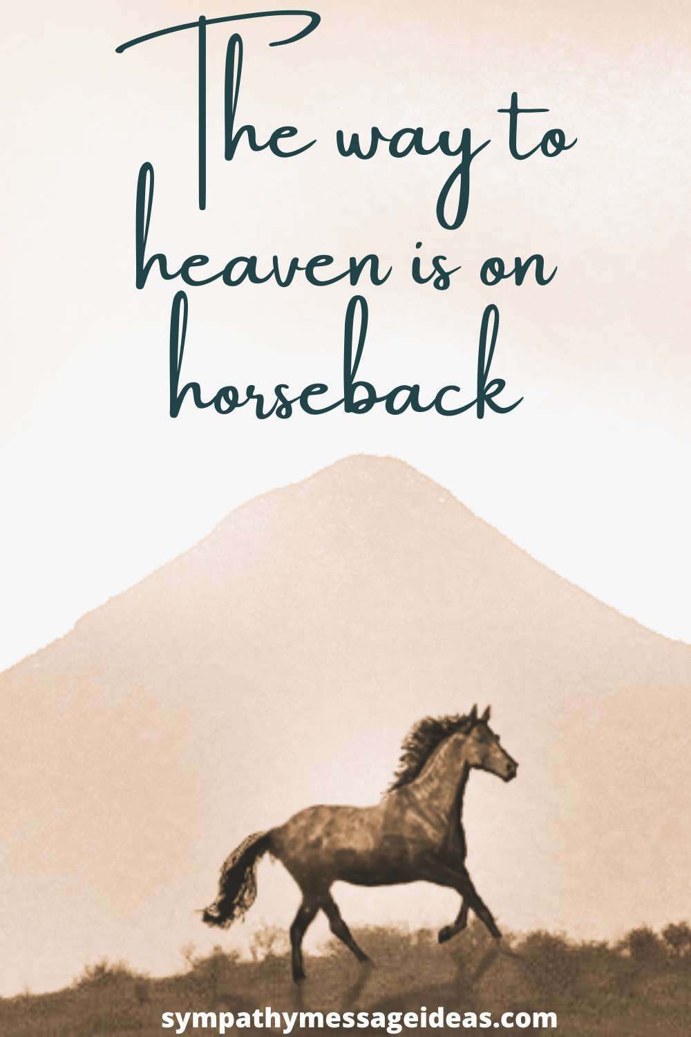 the way to heaven is on horseback quote