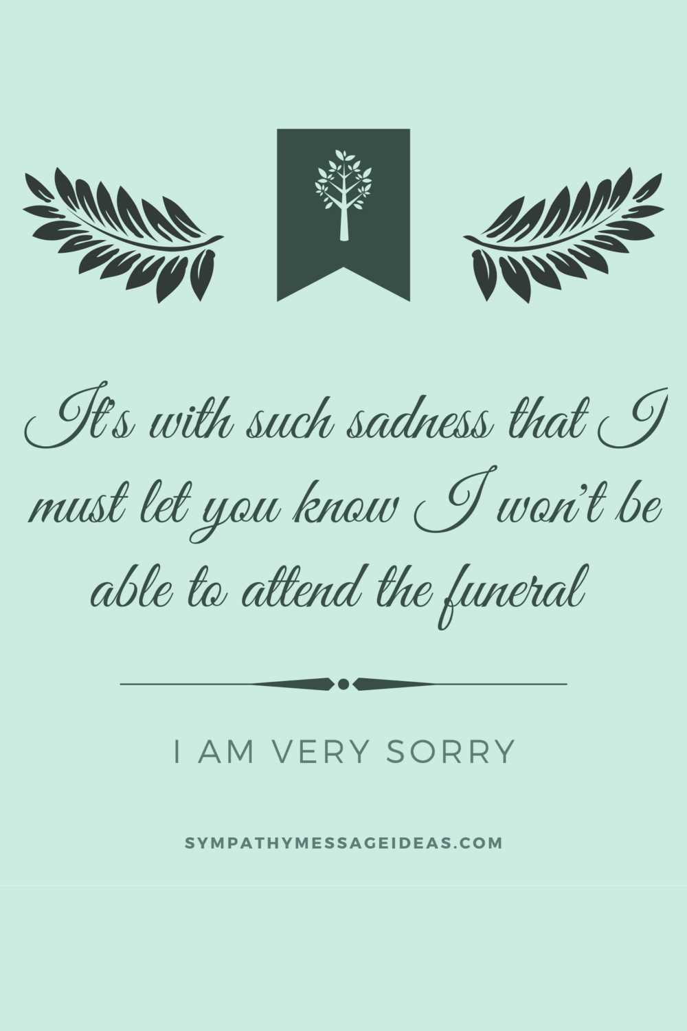 can't attend a funeral apology message