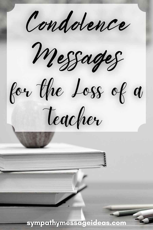 condolence messages for loss of teacher pinterest