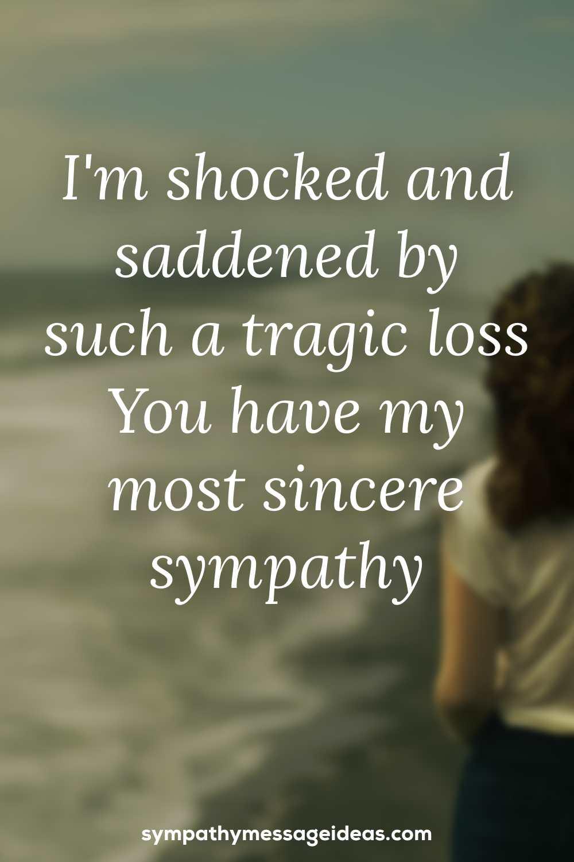 shocked and saddened sympathy message