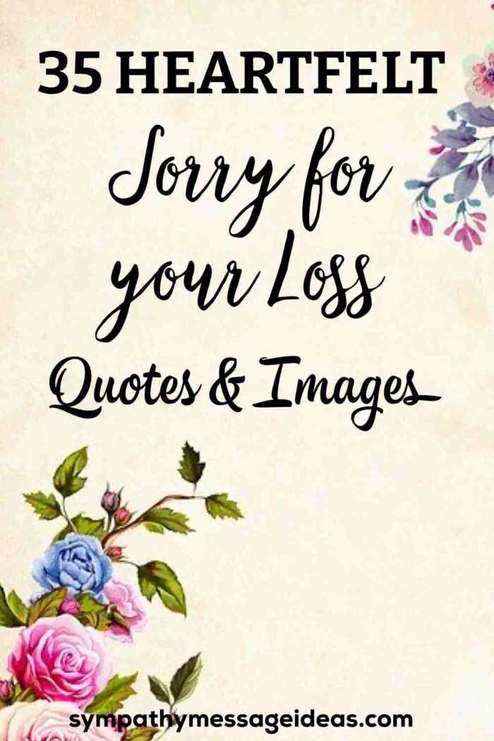 sorry for your loss quotes and images