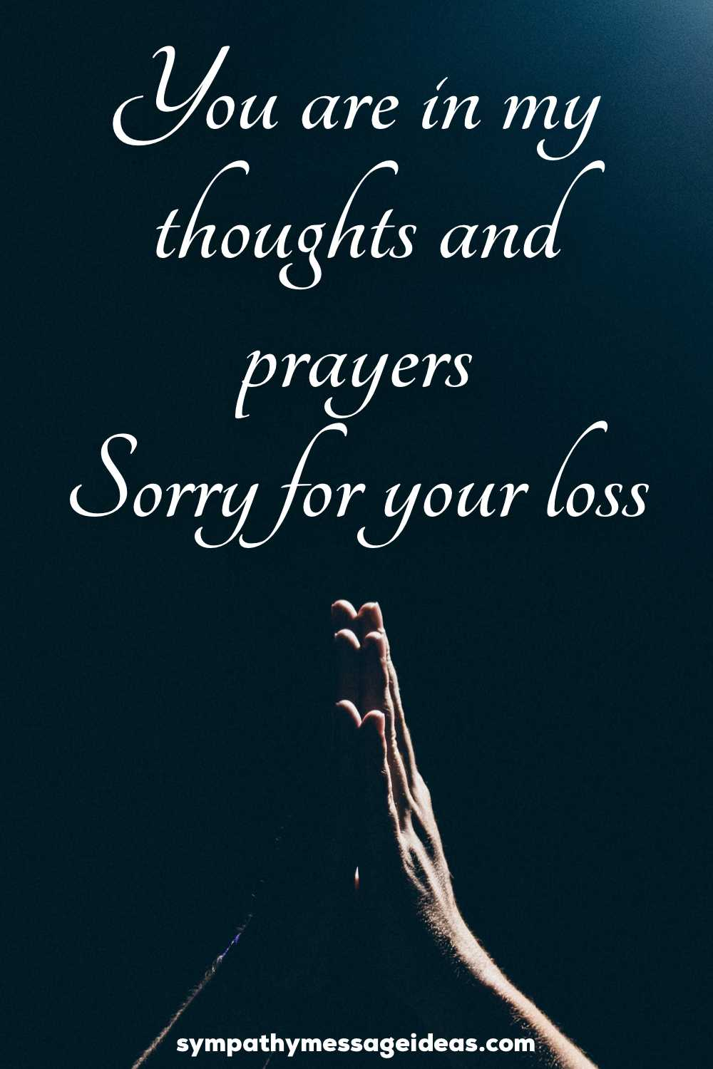 sorry for your loss you are in my thoughts quote