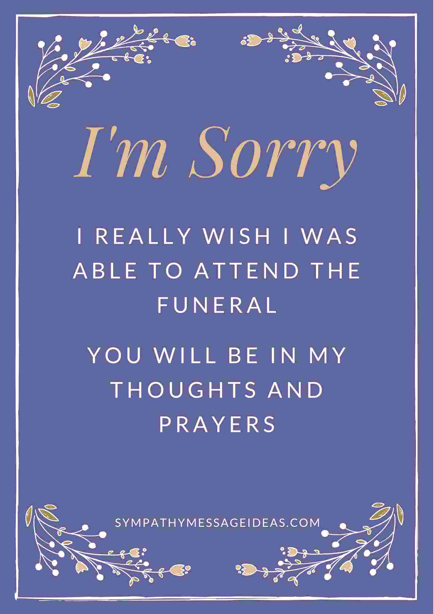 sorry I'm unable to attend the funeral note