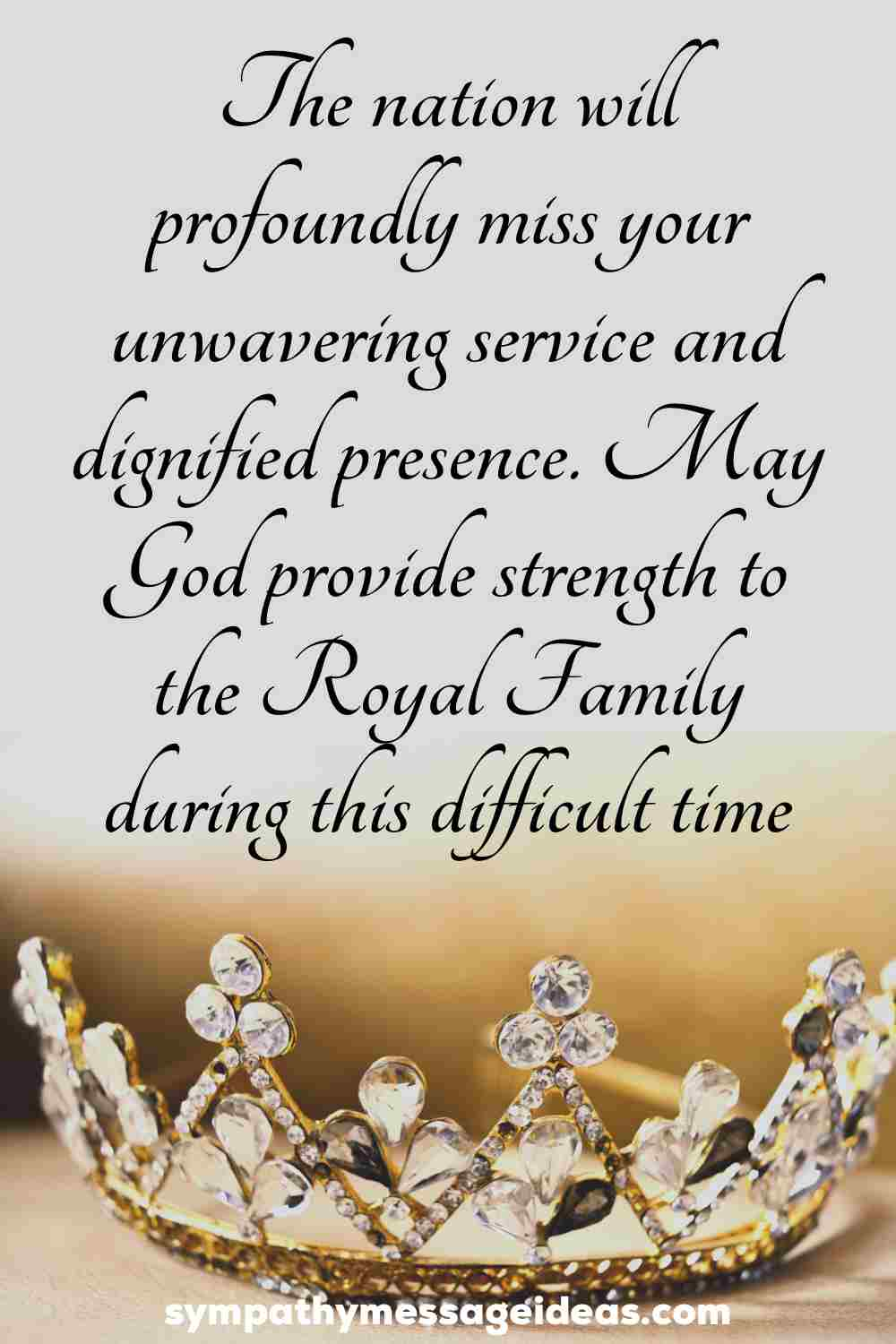 sympathy message for loss of queen