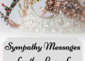 sympathy messages for the loss of kings and queens