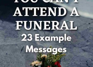 what to say when you can't attend a funeral messages