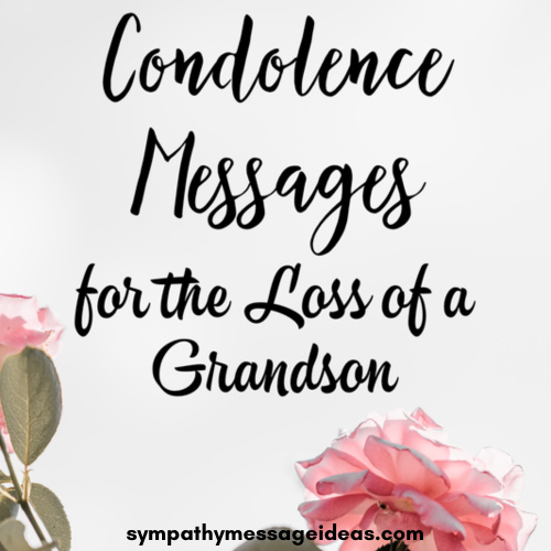 condolence messages for a grandson