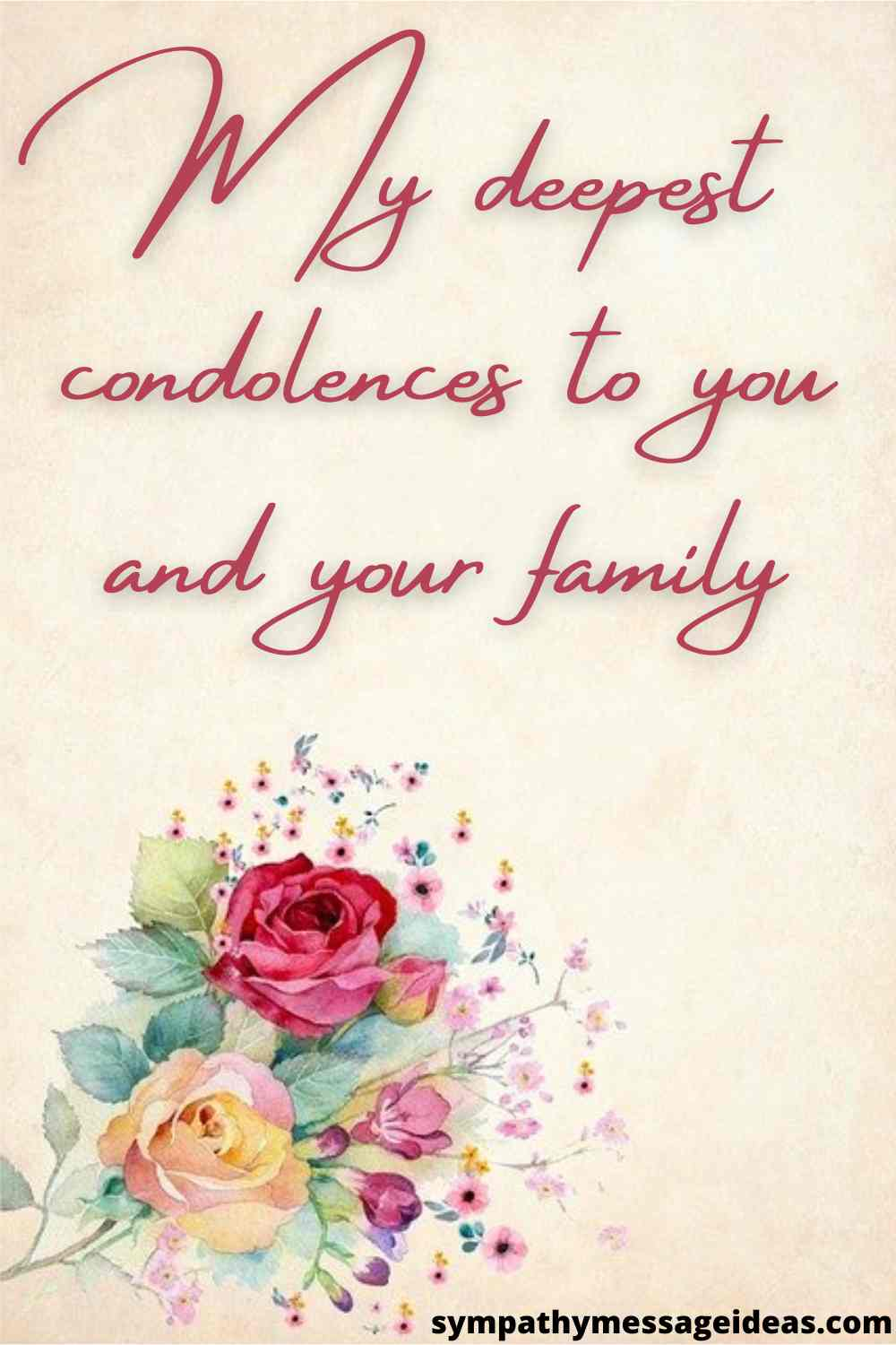 my deepest condolences to you and your family