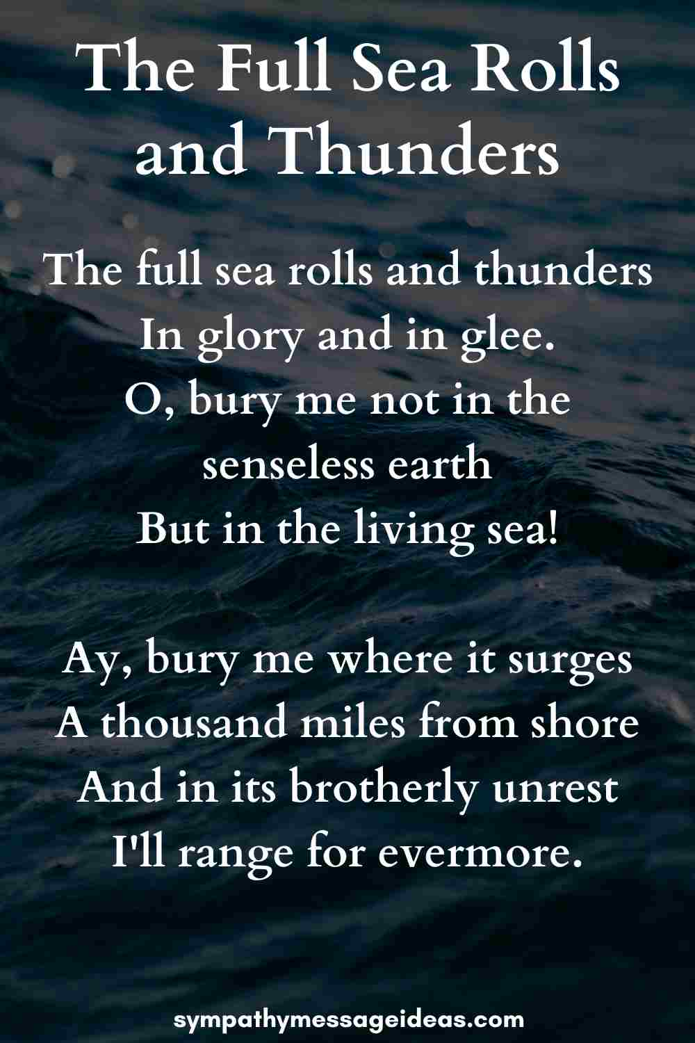 the full sea rolls and thunders funeral poem for sailors