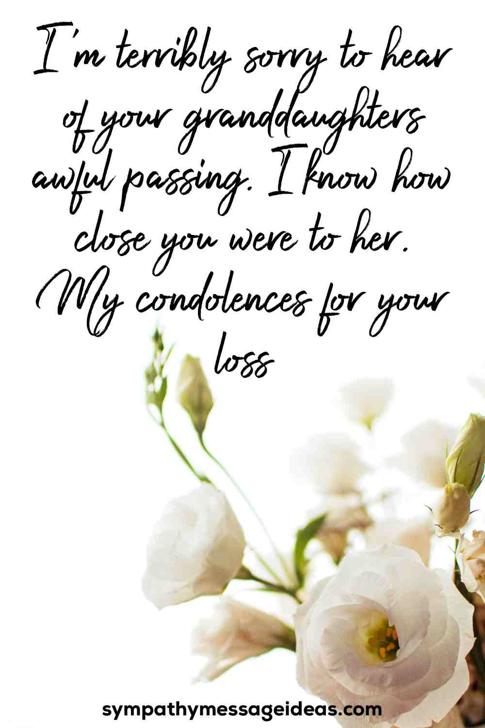 condolence message for loss of granddaughter