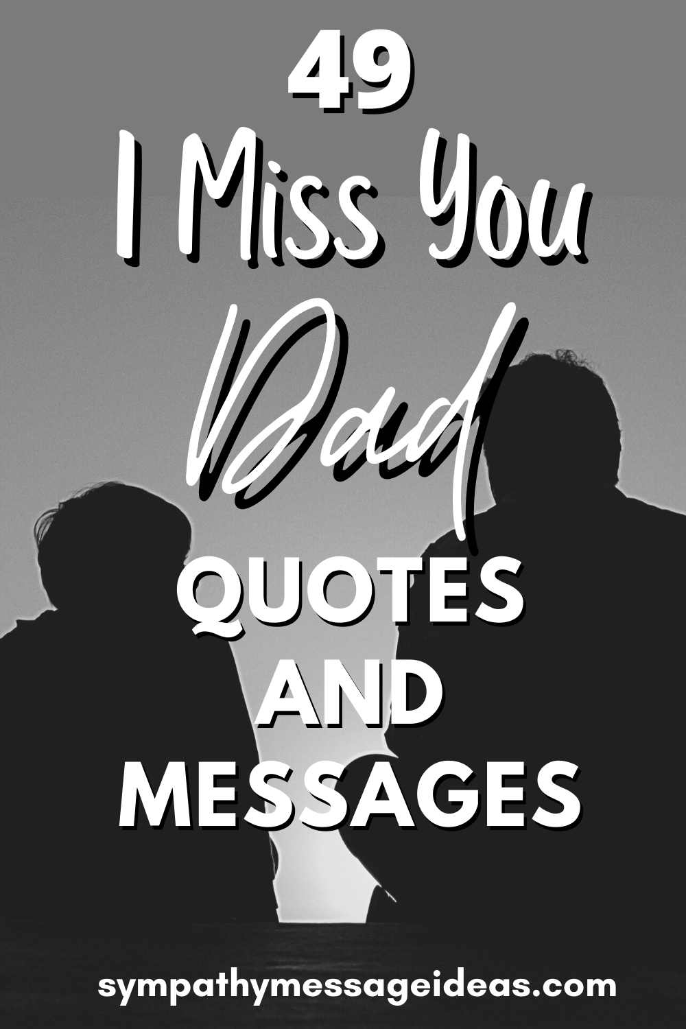 I miss you dad messages and quotes