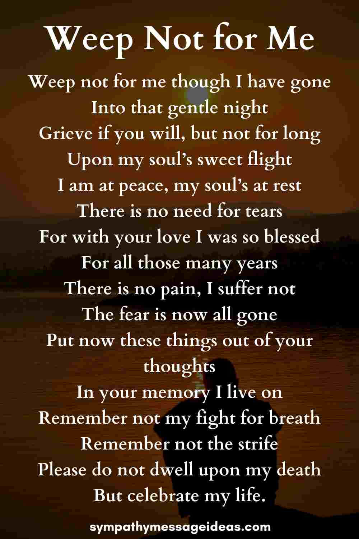 weep not for me memorial poem