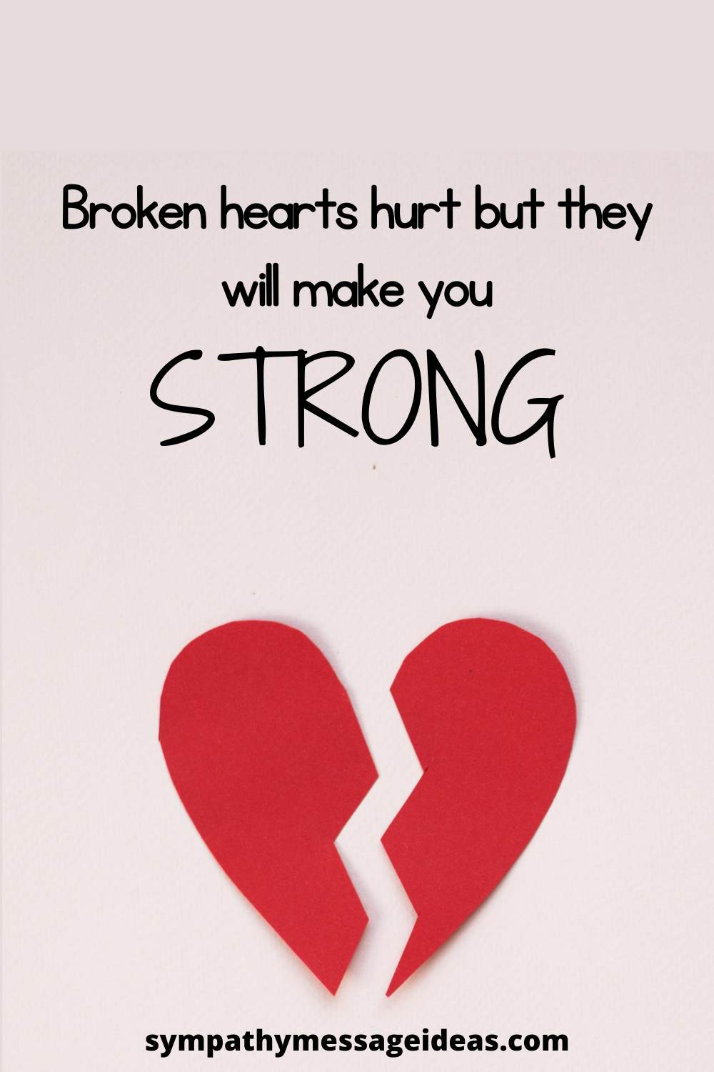 broken hearts make you strong quote