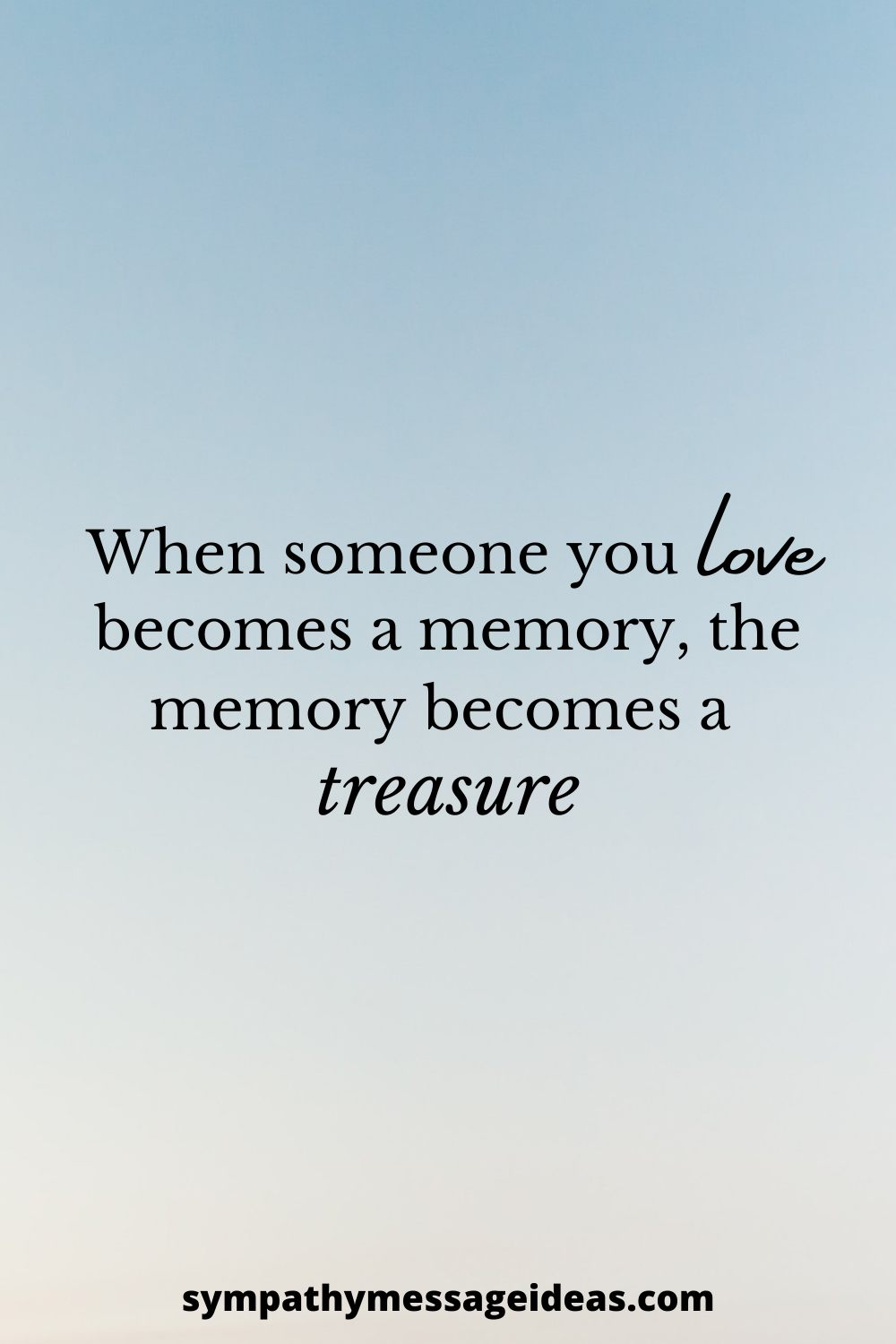 memory becomes a treasure quote