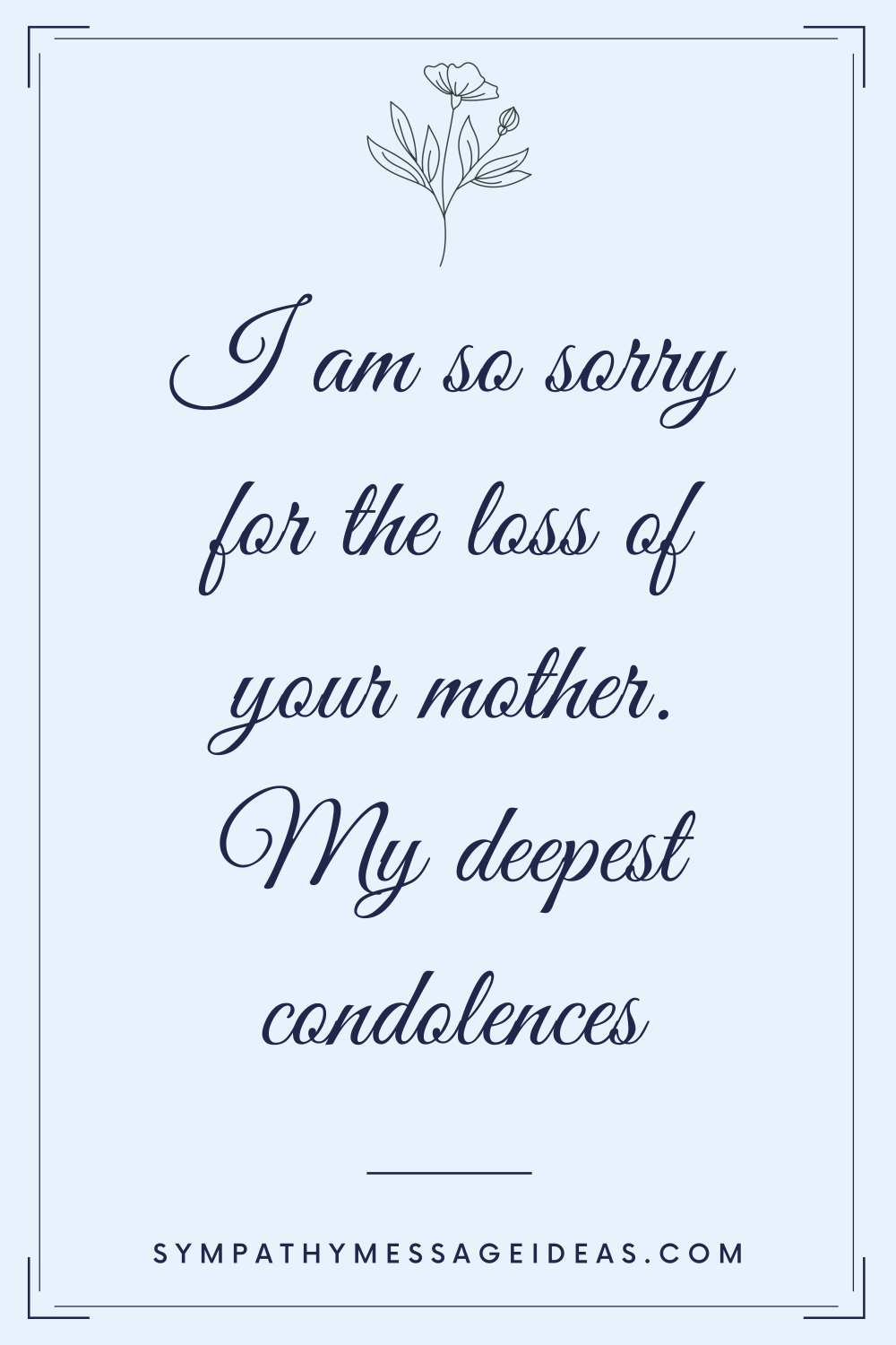 sympathy message for loss of mother