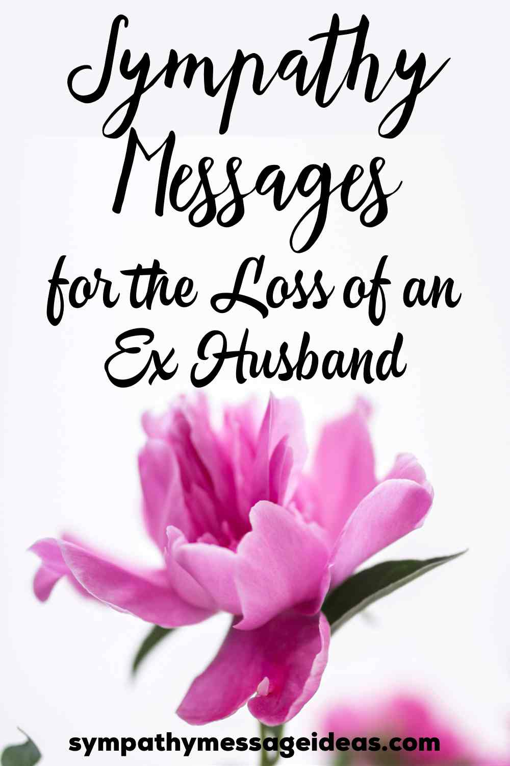 sympathy messages for loss of ex husband