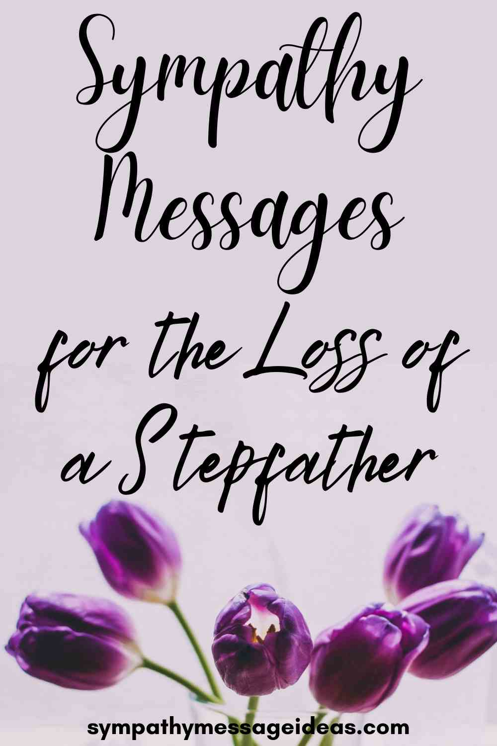 Sympathy Messages for Loss of Stepfather