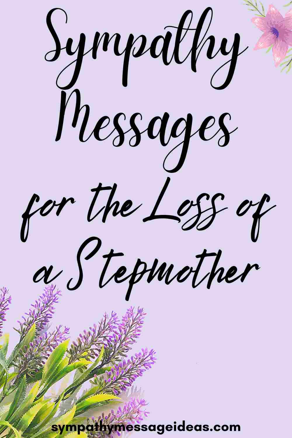 sympathy messages for loss of stepmother Pinterest